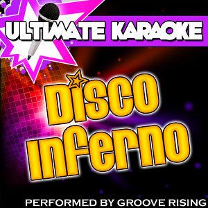Ultimate Karaoke: Disco Inferno