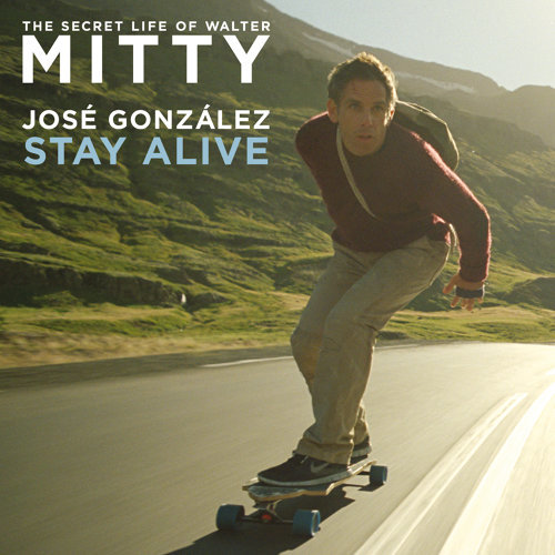 Stay Alive - From The Secret Life Of Walter Mitty