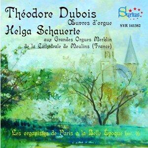 Théodore Dubois: Les organistes de Paris à la Belle Époque, vol. 2
