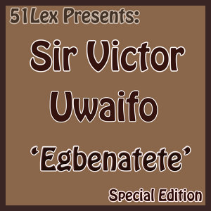 51 Lex Presents Egbenatete