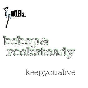 Keep You Alive