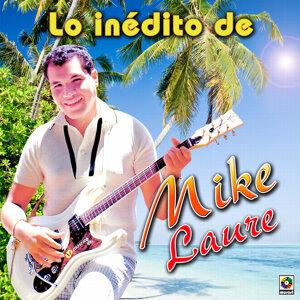 Lo Inedito De Mike Laure