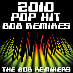 2010 Pop Hit 808 Re-Mixes