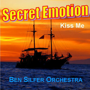 Secret Emotion / Kiss Me