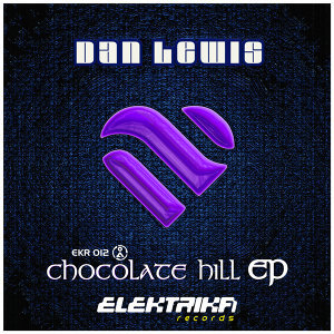 Chocolate Hill EP (Beatport Exclusive)