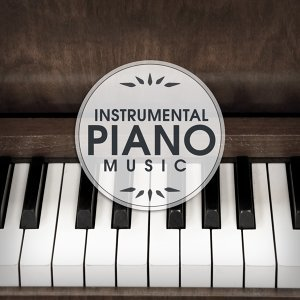 Instrumental Piano Music – Relaxation Sounds, Restaurant Jazz Music, Dinner with Family, Mellow Jazz Cafe, Smooth Jazz
