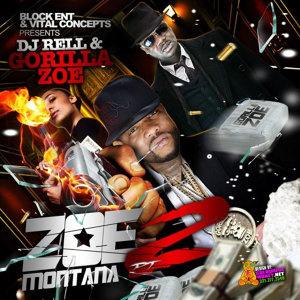 DJ Rell Presents Zoe Montana 2