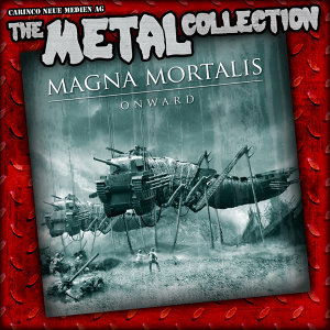 The Metal Collection: Magna Mortalis - Onward