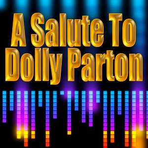 A Salute To Dolly Parton