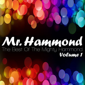 The Best Of The Mighty Hammond Volume 1