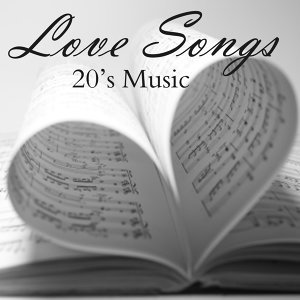 20s Music - Love Songs