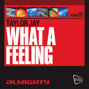 Almighty Presents: What A Feeling
