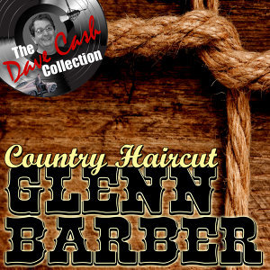 Country Haircut - [The Dave Cash Collection]