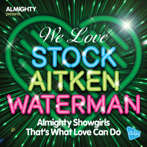 Almighty Presents: That's What Love Can Do
