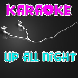 Up All Night (In the Style of Blink 182) (Karaoke)