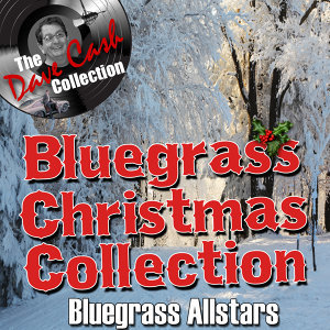 Bluegrass Christmas Collection - [The Dave Cash Collection]