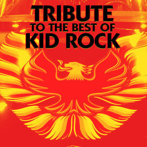 Tribute to the Best of Kid Rock