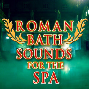 Roman Bath Sounds For The Spa
