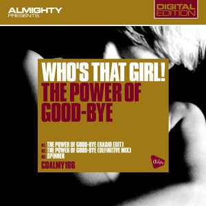 Almighty Presents: The Power Of Good-Bye