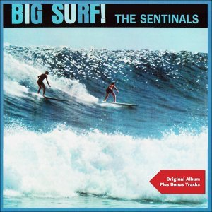 Big Surf! - Original Album Plus Bonus Tracks