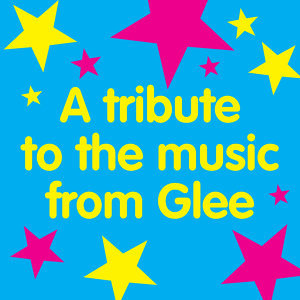 A Tribute To The Music From Glee