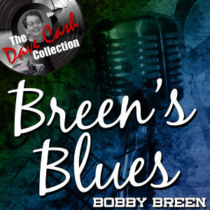 Breen's Blues - [The Dave Cash Collection]