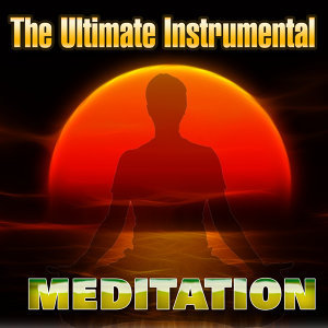 The Ultimate Instrumental Meditation
