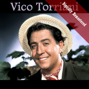 Vico Torriani (Digitally Re-mastered)