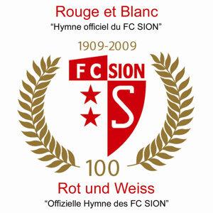 Hymne officiel du FC SION - Offizielle Hymne des FC SION