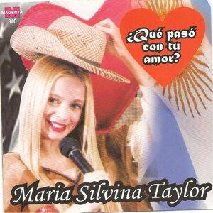 Maria Silvina Taylor - ¿ Que paso con tu amor ?