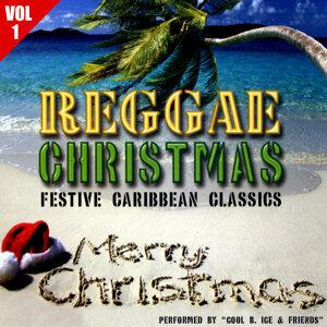 Reggae Christmas - Favourite Caribbean Classics Volume 1