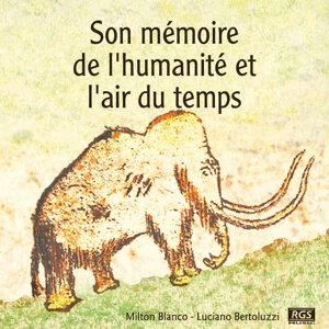Son Mémoire De L'humanité Et L'air Du Temps