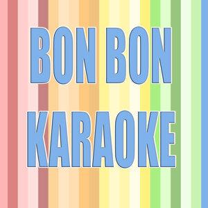 Bon bon (In the style of Pitbull) (Karaoke)