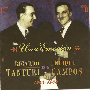 Una emoción - Ricardo Tanturi con Enrique Campos -