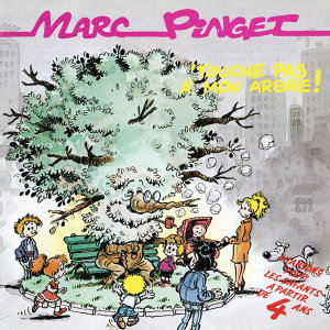 Touche Pas A Mon Arbre ! (12 Chansons Et Leur Playback)