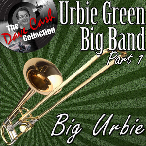 Big Urbie Part 1 - [The Dave Cash Collection]