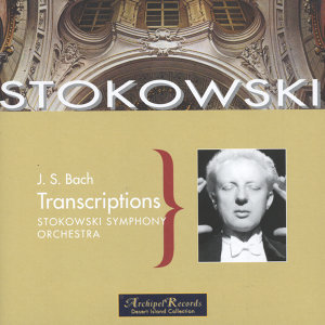 Bach: Transcriptions - Stokowski