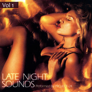 Late Night Sounds Volume 1