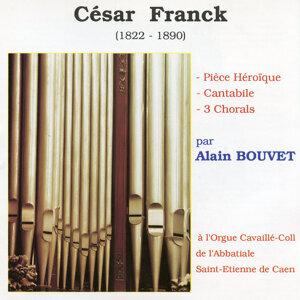 Alain Bouvet Joue César Franck
