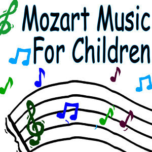 Mozart Music For Children (Classical Piano Music)
