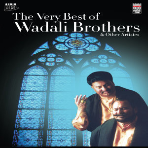 The Very Best of Wadali Brothers & Other Artistes