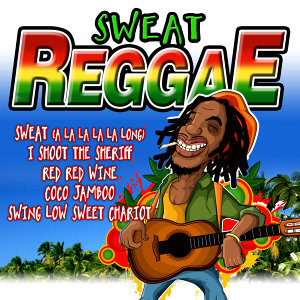 Sweat Reggae