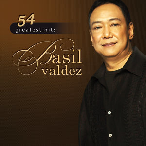 54 Greatest Hits: Basil Valdez