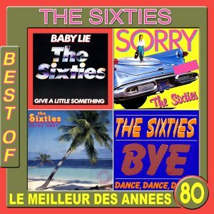 The Sixties, Best Of - Le meilleur des années 80