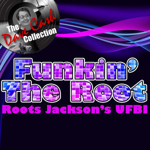 Funkin' The Root - [The Dave Cash Collection]