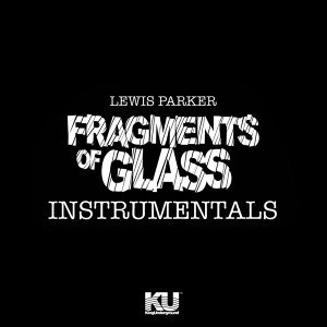 Fragments of Glass (Instrumentals)