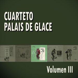 Cuarteto Palais De Glace  Volumen III