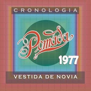Pomada Cronología - Vestida de Novia (1977)