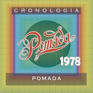 Pomada Cronología - Pomada (1978)