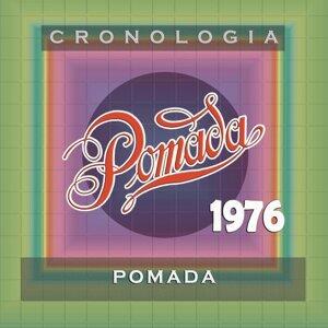 Pomada Cronología - Pomada (1976)